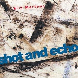 Immagine per 'Shot And Echo'