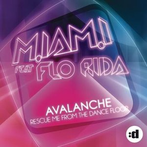 Imagen de 'Avalanche (Rescue Me From The Dance Floor) (feat. Flo Rida)'