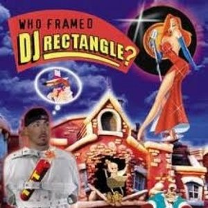 Image for 'Who Framed DJ Rectangle?'