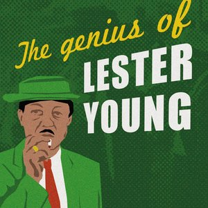 Image for 'The Genius of Lester Young'