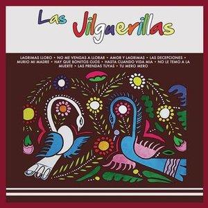 Image for 'Las Jilguerillas'