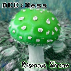 Image for 'Poisonous Shroom'