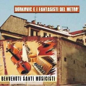 Image for 'Benvenuti santi musicisti  Durkovic'