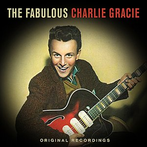 Image for 'The Fabulous Charlie Gracie'
