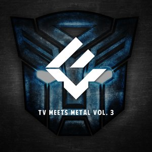 Image for 'TV Meets Metal Vol. 3'