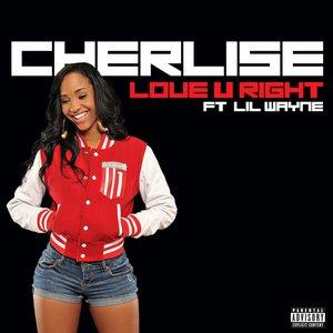 Image pour 'Love U Right (feat. Lil Wayne) - Single'