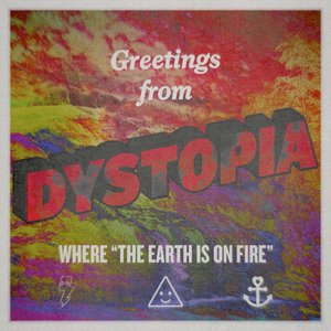 Image for 'Dystopia (The Earth is on Fire)'