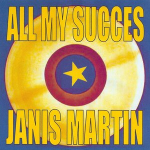 Image for 'All My Succes - Janis Martin'