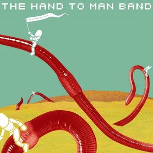 Image for 'The Hand to Man Band'