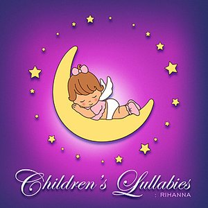 Image for 'Children's Lullabies: Rihanna Tribute'