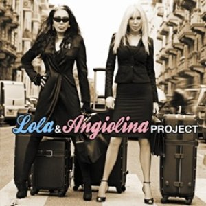 Image for 'Lola & Angiolina Project'