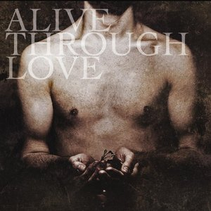 Image for 'Alive Through Love'