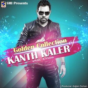 Image for 'Golden Collection: Kanth Kaler'