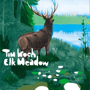 Immagine per 'Elk Meadow EP'