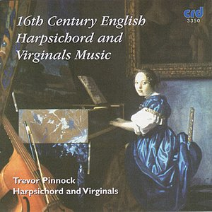 Imagem de '16th Century English Harpsichord and Virginals Music'