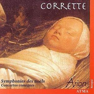 Image for 'Corrette: Symphonies des noëls'