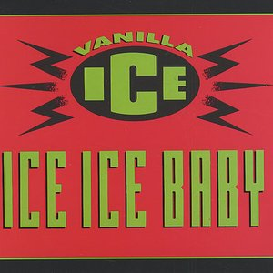 Image for 'Ice Ice Baby (Re-Recorded Version) (as heard in the movie Step Brothers)'