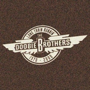 Image for 'The Doobie Brothers - Long Train Runnin' 1970 - 2000'