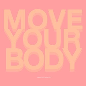 Bild für 'Move Your Body'