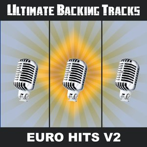 Image for 'Ultimate Backing Tracks: Euro Hits, Vol. 2'