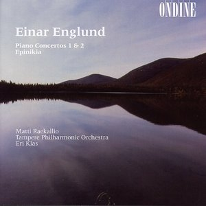 Image for 'Englund, E.: Piano Concertos Nos. 1 and 2 / Epinikia'