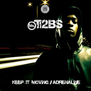 Image for 'Keep It Moving / Adrenaline'