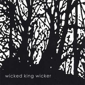 Image for 'Wicked King Wicker'