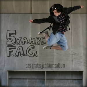 Image for '5 Jahre F.A.G.'