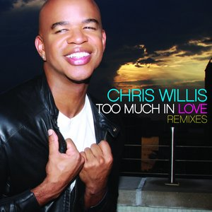 Image for 'Too Much In Love (Chris Kaeser Extended Remix)'
