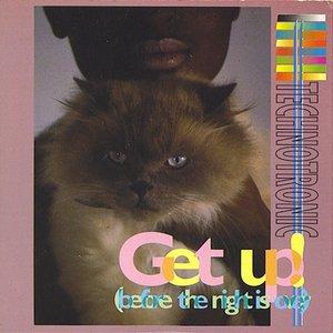 Bild für 'Get Up (Before the Night Is Over)'
