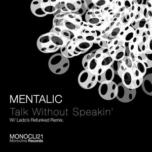 Image for 'Talk Without Speakin' (Lado's Refunked Remix)'