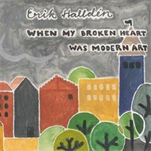 Image for 'When My Broken Heart Was Modern Art'