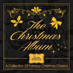 Image for 'The Christmas Album - A Collection of Famous Christmas Classics'