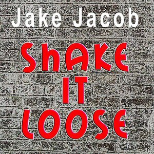 Image for 'Shake It Loose - Single'