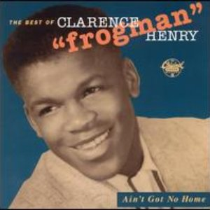 "Image for 'The Best of Clarence ""Frogman"" Henry'"