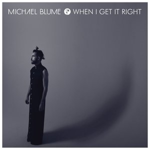 Image for 'When I Get It Right'