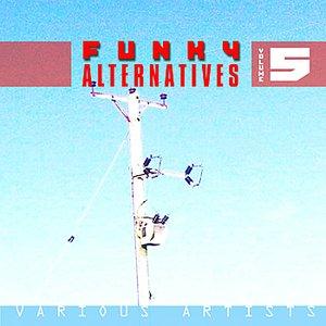 Image for 'Funky Alternatives Vol.5'