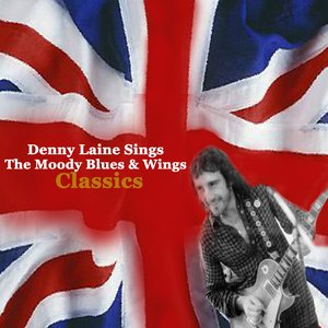 Image for 'Denny Laine sings The Moody Blues & Wings Classics'