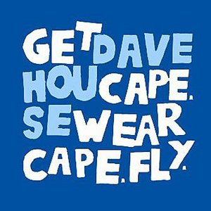 Image for 'Dave House / Get Cape Wear Cape Fly - Split 10'
