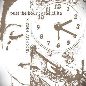 Image for 'Past the Hour: Mokhov Remix'