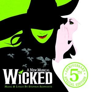 Image for 'Wicked (5th Anniversary Edition)'