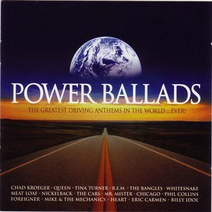 Image for 'Power Ballads: The Greatest Driving Anthems in the World... Ever!'