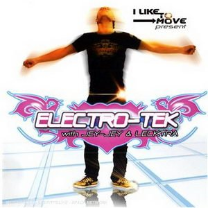 Image for 'Electro-Tek with Jey-Jey & Lecktra'