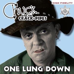 Image for 'Chuck And The Crack-Pipes'