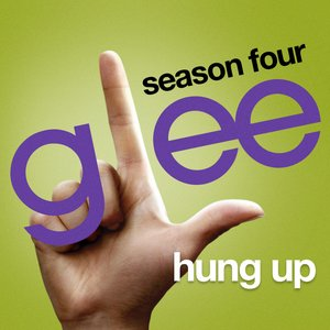 Image for 'Hung Up (Glee Cast Version)'