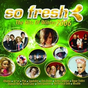 Image for 'So Fresh: The Hits Of Winter 2006'
