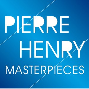 Image pour 'Pierre Henry Masterpieces (Pioneers of Electronic Music)'