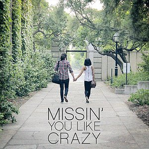 Image for 'Missin' You Like Crazy (feat. Carissa Rae)'