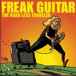 Image for 'Freak Guitar: The Road Less Traveled'