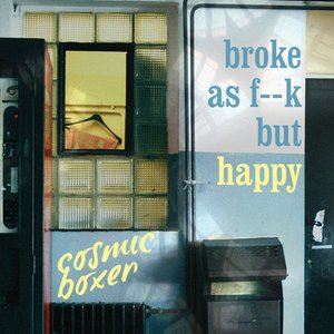 Image for 'Broke As F--k But Happy'